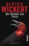 Der Richter Aus Paris - Ulrich Wickert