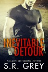 Inevitable Detour - S.R. Grey