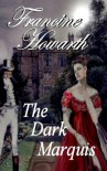 The Dark Marquis (Regency Romance & Murder Mystery - Bath Series (Book 2)) - Francine Howarth