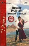 Royally Pregnant - Barbara McCauley