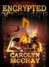 Encrypted - Carolyn McCray