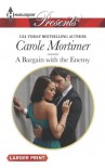 A Bargain with the Enemy (Harlequin LP Presents) - Carole Mortimer