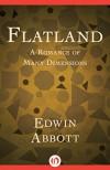 Flatland: A Romance of Many Dimensions - Edwin Abbott