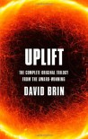 Uplift: The Complete Original Trilogy. by David Brin - David Brin