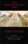 The Peloponnesian War - Thucydides, Steven Lattimore