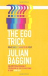 The Ego Trick - Julian Baggini