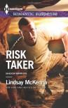 Risk Taker - Lindsay McKenna