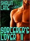 Sorcerer's Lover II - Shawn Lane