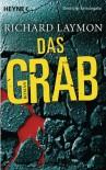 Das Grab - Richard Laymon, Helmut Gerstberger