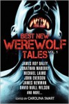 Best New Werewolf Tales (Vol.1) - James Roy Daley, Jonathan Maberry, John Everson