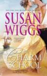 The Charm School - Susan Wiggs