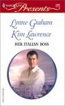 Her Italian Boss - Lynne Graham, Kim Lawrence