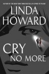 Cry No More (Howard, Linda) - Linda Howard