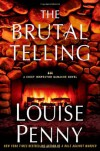 The Brutal Telling: A Chief Inspector Gamache Novel (Armand Gamache Mysteries) - Louise Penny