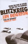 Blitzkrieg: From the Rise of Hitler to the Fall of Dunkirk - Len Deighton