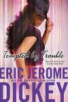 Tempted by Trouble - Eric Jerome Dickey