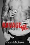 Ravage Me (Ravage MC) - Ryan Michele