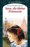 Sara, Die Kleine Prinzessin - Frances Hodgson Burnett