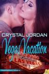 Vegas Vacation (Destination Desire) - Crystal Jordan