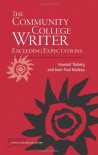 The Community College Writer: Exceeding Expectations (Studies in Writing and Rhetoric) - Howard Tinberg;Jean-Paul Nadeau