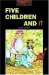 Five Children and It - Diane Mowat, E. Nesbit, Jennifer Bassett, Tricia Hedge