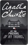 By the Pricking of My Thumbs - Agatha Christie