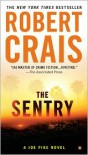 The Sentry (Joe Pike Series #3) - Robert Crais