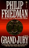 Grand Jury - Philip Friedman