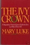 The Ivy Crown - Mary M. Luke