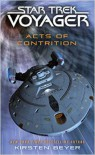 Star Trek: Voyager: Acts of Contrition - Kirsten Beyer