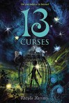 13 Curses (13 Treasures, #2) - Michelle Harrison