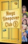 Mega Sleepover: No. 5: Sleepover Club Omnibus - Louis Catt, Fiona Cummings