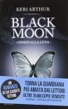 Black Moon: Chiedi alla luna - Keri Arthur