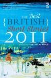 The Best British Short Stories 2011 - Nicholas Royle