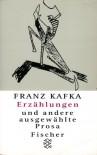 Erzählungen und andere ausgewählte Prosa - Franz Kafka