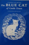 The Blue Cat of Castle Town - Catherine Cate Coblentz, Janice Holland