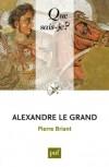 Alexandre le Grand - Pierre Briant