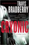 Cryonic: A Zombie Novel - Travis Bradberry