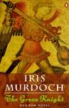 The Green Knight - Iris Murdoch