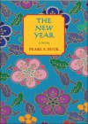 New Year: a novel - Pearl S. Buck