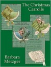 The Christmas Carrolls (eBook) - Barbara Metzger