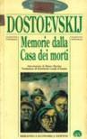Memorie dalla casa dei morti - Fyodor Dostoyevsky