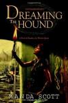 Dreaming the Hound  - Manda Scott