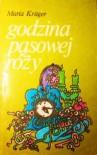 Godzina pąsowej róży (Polish Edition) - Maria Krüger