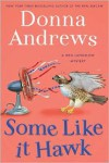 Some Like It Hawk - Donna Andrews