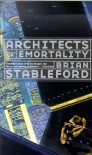 Architects of Emortality (Future History) - Brian Stableford