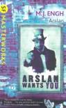 Arslan (SF Masterworks) - M. J. Engh