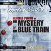 The Mystery of the Blue Train: A BBC Full-Cast Radio Drama - Full Cast, Maurice Denham, Agatha Christie