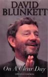 On A Clear Day - David Blunkett, Alex MacCormick