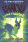 Bunnicula Strikes Again! - Alan Daniel, James Howe